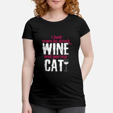 Wine Growing Cat wine saying | Wine lovers funny wine growing - Maternity T-Shirt