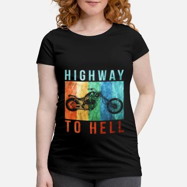 Highway To Hell highway to hell - Maternity T-Shirt