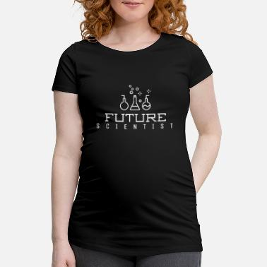 Future Future Scientist T-Shirt Funny Science T-Shirt for - Maternity T-Shirt