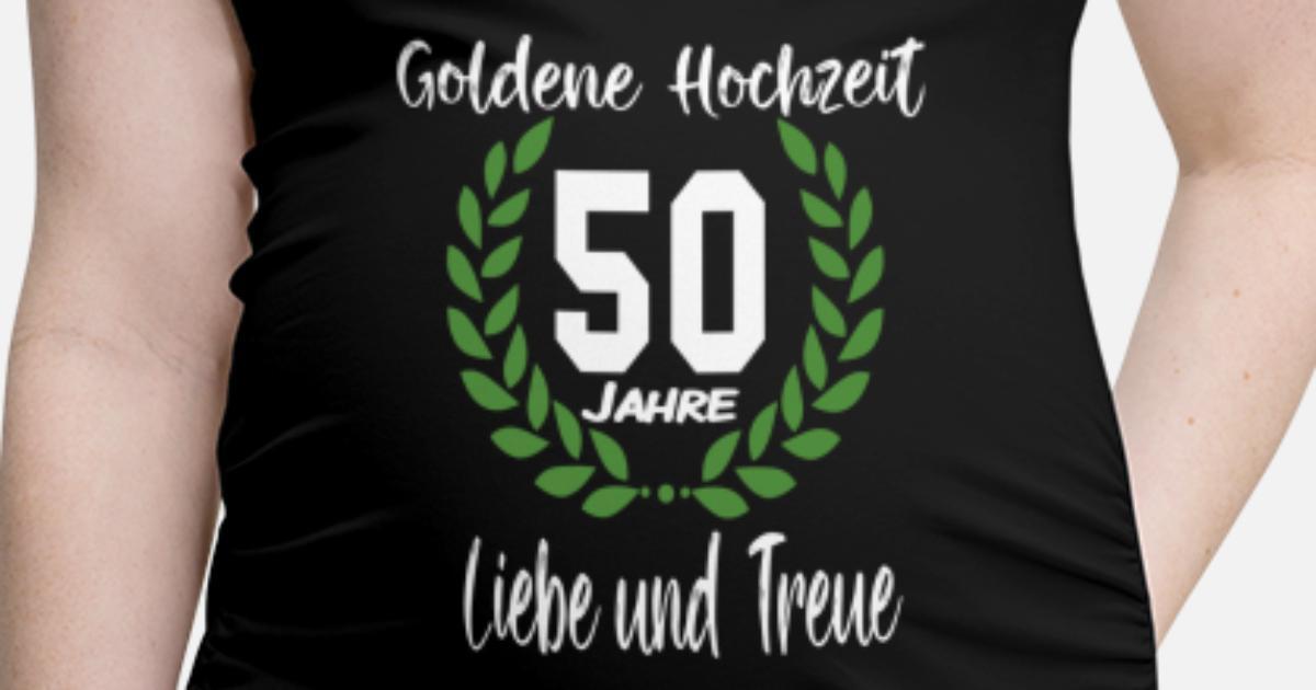 50 Jahre Goldene Hochzeit Schwangerschafts T Shirt Spreadshirt