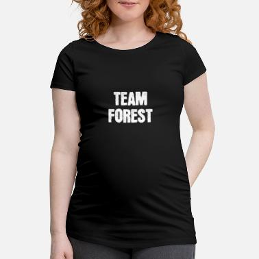 Team Forest - Maternity T-Shirt