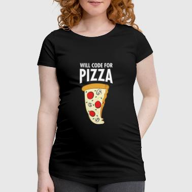 Will Code For Pizza - Funny Programmer Slogan - Frauen Schwangerschafts-T-Shirt
