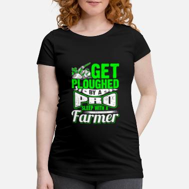 Farmer Get Ploughed by a Pro - Farmer - EN - Maternity T-Shirt