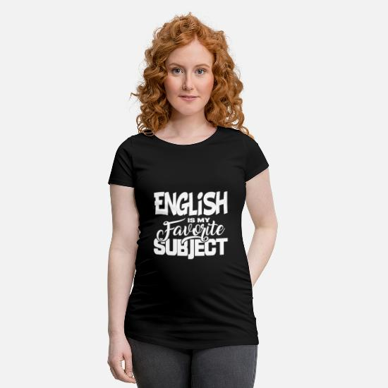 Elementary School T-Shirts - School Subject School Gift Student Subject English - Maternity T-Shirt black