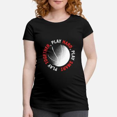 Playing Play Together Play Hard Play Smart - Maternity T-Shirt