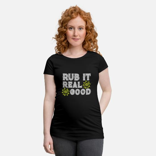 Travel T-Shirts - Rub It Real Good Sunscreen Vacation Witty Travel - Maternity T-Shirt black