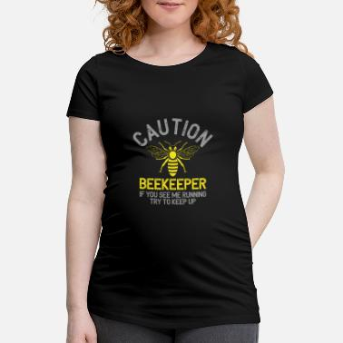 Funny Bee Attention Beekeeper - Bees Funny Gift - Women's Pregnancy T-Shirt