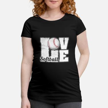 I Love Softball SOFTBALL LOVE - Women's Pregnancy T-Shirt