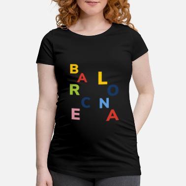Barca Barcelona Barcelona Cataluña Barcelona Cataluña Barca - Camiseta  premamá 087cc2c10df