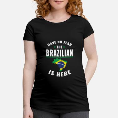 Ipanema Have no fear the Brazilian is here - Women's Pregnancy T-Shirt
