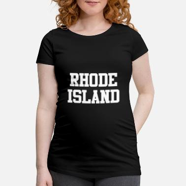 85f379581 Shop Rhode Island Maternity T-Shirts online | Spreadshirt