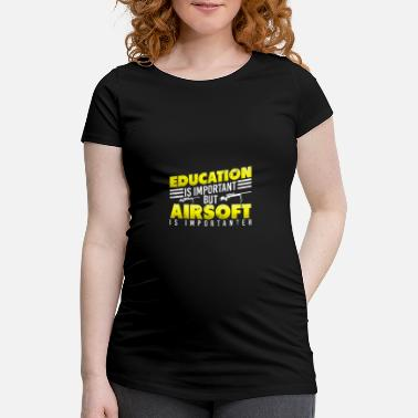 Education and Airsoft Important - Maternity T-Shirt
