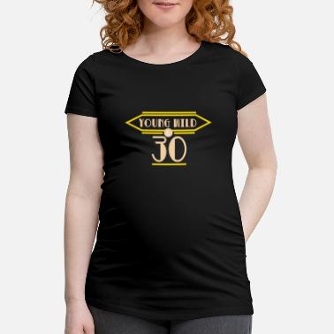 Saying 30 years 30th birthday gift Funny saying - Maternity T-Shirt