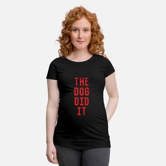 Tee T-Shirts - The Dog Did It - Maternity T-Shirt black