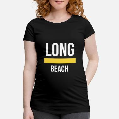 Long Beach Long Beach - Gravid T-shirt