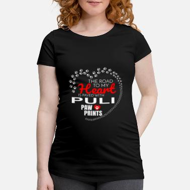 Paw The Road To My Heart Is Paved With Puli Paw Prints - Maternity T-Shirt