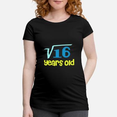 Square Square Root 16 Years Old - 4th Birthday - Maternity T-Shirt