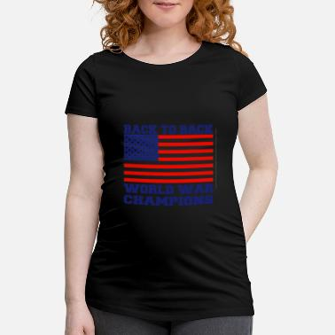 Back To Back World War Champions USA Back To Back World Champions - Maternity T-Shirt