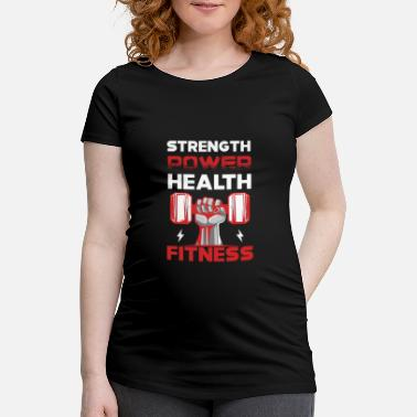Health STRENGTH POWER HEALTH FITNESS - Gravid T-skjorte
