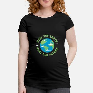 Healing Heal the earth heal our future - Maternity T-Shirt