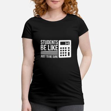 Laptop Cool Student Design Quote Calculator Just To Be Su - Maternity T-Shirt