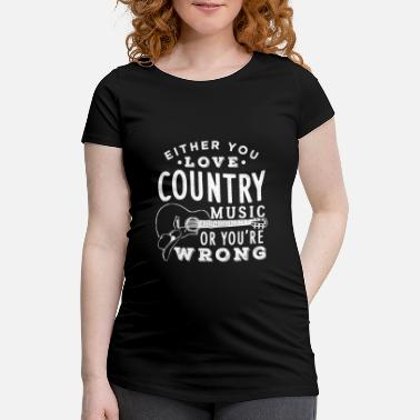 Girl Country music gift idea - Maternity T-Shirt