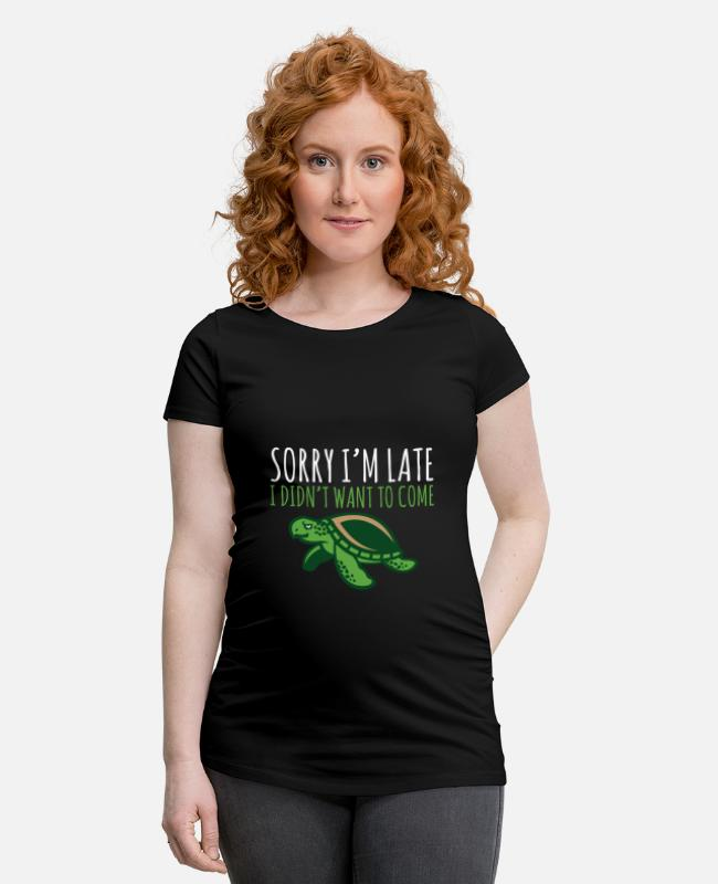 Riff T-Shirts - Turtle Pun Sorry I'm Late I Didn't Want To Come - Schwangerschafts-T-Shirt Schwarz