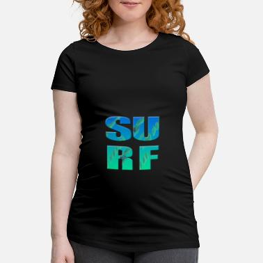 Surfing Surf - surfing - Maternity T-Shirt