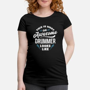 This Is What An Awesome Pops Looks Like This Is What An Awesome Drummer Looks Like - Maternity T-Shirt
