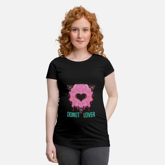 Gift Idea T-Shirts - Donut lover | Candy frosting baked goods gift - Maternity T-Shirt black