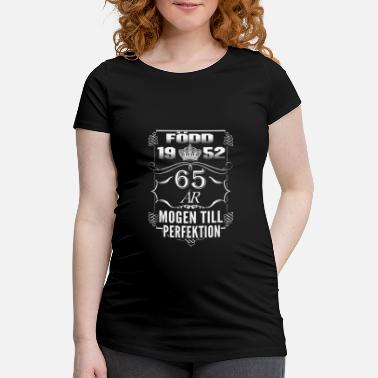 Present 1952-65 years perfection - 2017 - SE - Maternity T-Shirt