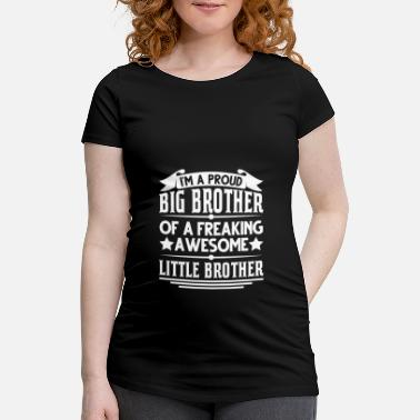Brother Big Brother Brother Brother Big Brother Gift - Maternity T-Shirt