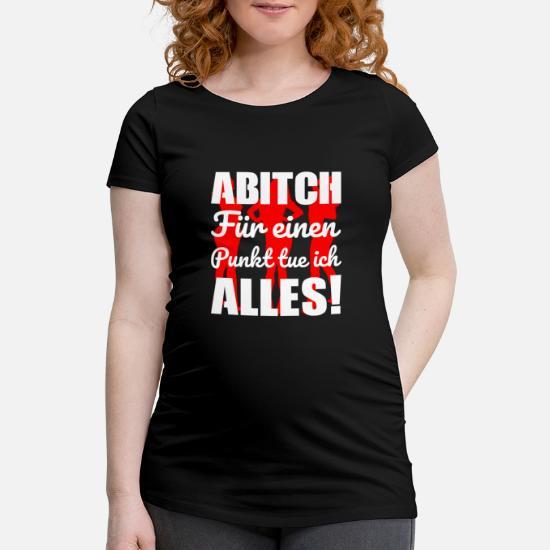 Lustige Abitur Abschluss Sprüche Frauen Schwangerschafts T Shirt Schwarz