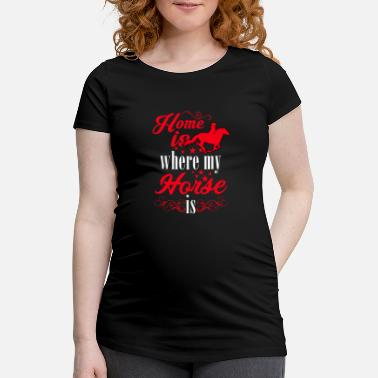 Riding Sayings Horse riding saying - Maternity T-Shirt