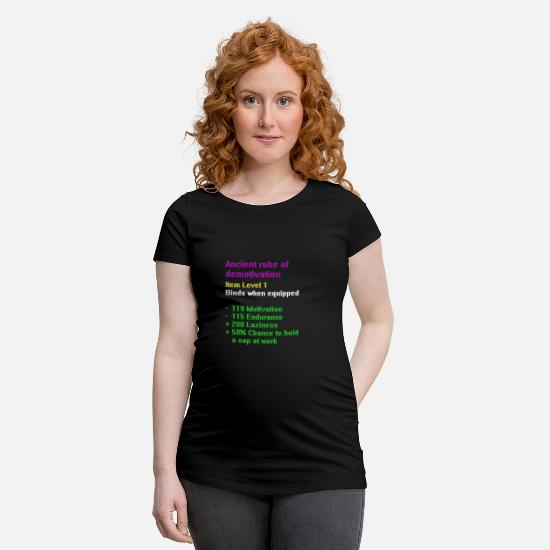 Game T-Shirts - Robe of demotivation - Maternity T-Shirt black