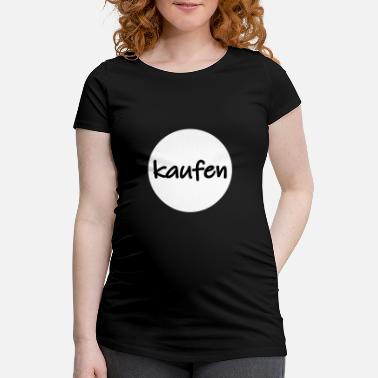 Buy to buy - Maternity T-Shirt