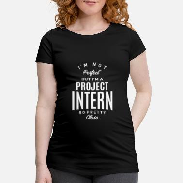 International Match Gift for Project Intern - Maternity T-Shirt