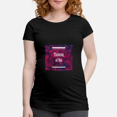Basket Thinking Of You - Maternity T-Shirt