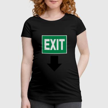 Exit Sign Baby exit sign - Women's Pregnancy T-Shirt