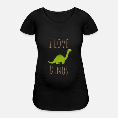 I Love Dinos I love Dinos - Women's Pregnancy T-Shirt