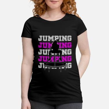 Fitness Jumping Trampolin Fitness Workout Trendsport - Schwangerschafts-T-Shirt
