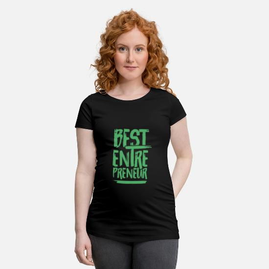 Self Employed T-Shirts - Entrepreneur entrepreneur entrepreneur entrepreneur - Maternity T-Shirt black