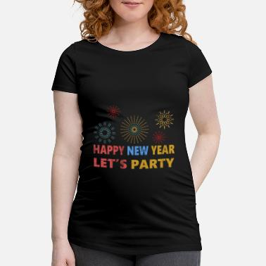 New Year New Year New Year's Eve New Year - Maternity T-Shirt