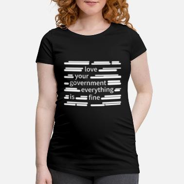 Government Censorship government - Maternity T-Shirt