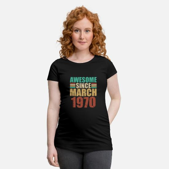 Birthday T-Shirts - March 1970 - Maternity T-Shirt black