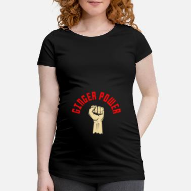 Occasion Ginger Power Red Hair Redhead Redheads Cadeau - T-shirt de grossesse