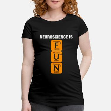 Uranium Neuroscience Neurobiologie Neurophysiologie - T-shirt de grossesse