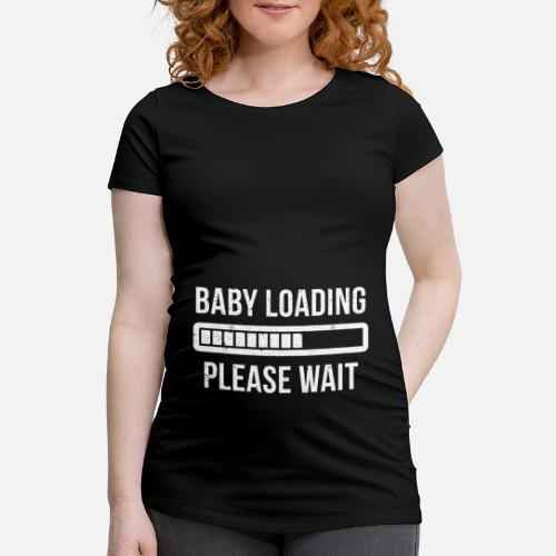 BABY LOADING funny gift for pregnant women Maternity T-Shirt ... 8807f9ebc