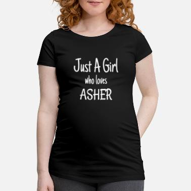 Morsomme Funny Just A Girl Who Loves Asher produkt - Gravid T-skjorte