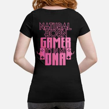Game Natural Born Gamer Gaming Shirt - Maternity T-Shirt